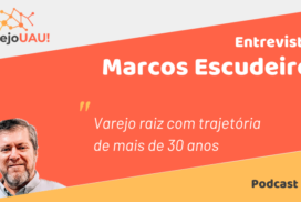 VUAU#006 – Marcos Escudeiro e as estratégias de preços baixos