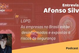VUAU#007 – LGPD – Entrevista Afonso Silva